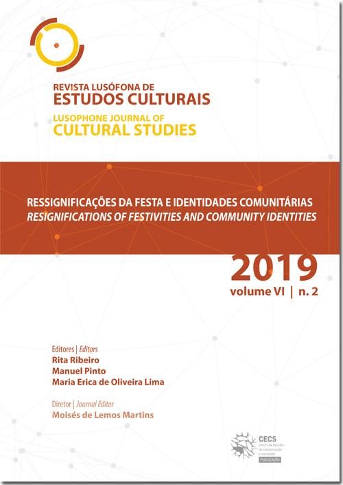 Ver Vol. 6 N.º 2 (2019): Ressignificações da festa e identidades comunitárias