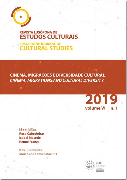 Ver Vol. 6 N.º 1 (2019): Cinema, migrações e diversidade cultural