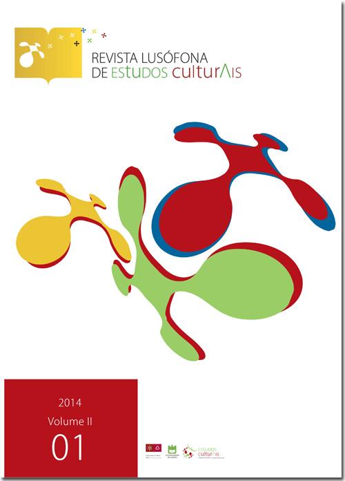 Ver Vol. 2 N.º 1 (2014): Colonialismos, pós-colonialismos e Lusofonias – Descolonizar o pensamento
